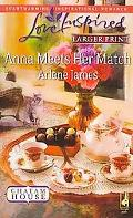 Anna Meets Her Match (Steeple Hill Love Inspired (Large Print))