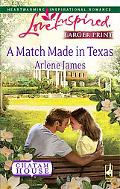 A Match Made in Texas (Steeple Hill Love Inspired (Large Print))