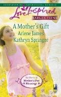 A Mother's Gift: Dreaming of a Family\The Mommy Wish (Steeple Hill Love Inspired (Large Print))