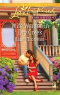 Wife Wanted in Dry Creek (Steeple Hill Love Inspired (Large Print))