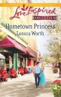 Hometown Princess (Steeple Hill Love Inspired (Large Print))