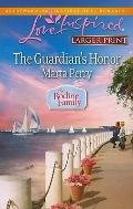 The Guardian's Honor (Steeple Hill Love Inspired (Large Print))
