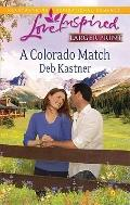 A Colorado Match (Steeple Hill Love Inspired (Large Print))