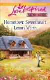 Hometown Sweetheart (Love Inspired (Large Print))