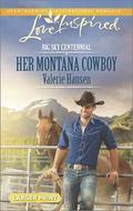 Her Montana Cowboy (Love Inspired LP\Big Sky Centennial)