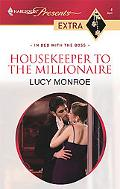 Housekeeper to the Millionaire (Harlequin Presents Extra)