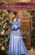 Loving Bella (Love Inspired Historical)