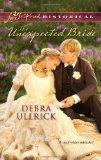 The Unexpected Bride (Love Inspired Historical)