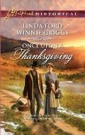 Once upon a Thanksgiving : Season of Bounty Home for Thanksgiving
