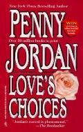 Love's Choices - David P. Jordan - Mass Market Paperback