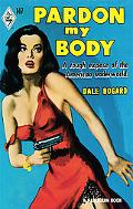 Pardon My Body (Harlequin Vintage Collection)