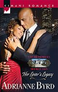 Her Lover's Legacy (Kimani Romance Series #101)