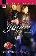 Forbidden Games (Kimani Romance Series #126)