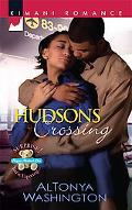 Hudsons Crossing (Kimani Romance Series #131)
