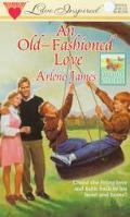 Old-Fashioned Love, Vol. 9 - Arlene James - Mass Market Paperback