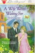 Wife Worth Waiting For