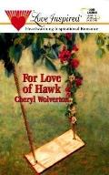 For Love of Hawk - Cheryl Wolverton - Mass Market Paperback