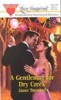 Gentleman for Dry Creek - Janet Tronstad - Mass Market Paperback