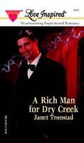 Rich Man for Dry Creek - Janet Tronstad - Mass Market Paperback