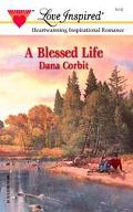 Blessed Life - Dana Corbit - Mass Market Paperback