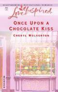 Once upon a Chocolate Kiss