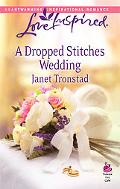 A Dropped Stitches Wedding (Harlequin Historical Series)