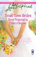 Small-Town Brides: A Dry Creek Wedding/A Mule Hollow Match (Love Inspired Series)