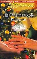 His Christmas Bride (Love Inspired)