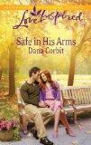 Safe in His Arms (Love Inspired)