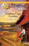 Carbon Copy Cowboy (Love Inspired, Texas Twins)
