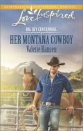 Her Montana Cowboy (Love Inspired\Big Sky Centennial)