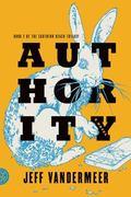 Authority : A Novel