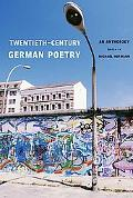 Twentieth-Century German Poetry An Anthology