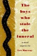 Boys Who Stole the Funeral