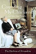 Counting My Chickens . . . and Other Home Thoughts And Other Home Thoughts
