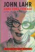 Dame Edna Everage and the Rise of Western Civilization: Backstage with Barry Humphries - Joh...