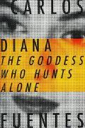 Diana: The Goddess Who Hunts Alone