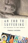 End To Suffering The Buddha In The World