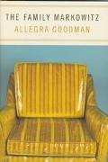 Family Markowitz - Allegra Goodman - Hardcover
