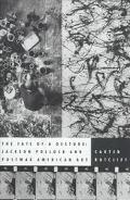 Fate of a Gesture:jackson Pollock...