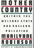 Mother Country - Marilynne Robinson - Hardcover