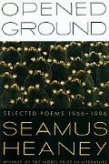Opened Ground:slected Poems,1966-1996