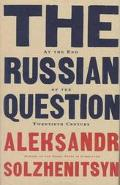 Russian Question: At the End of the Twentieth Century - Aleksandr Solzhenitsyn - Hardcover -...