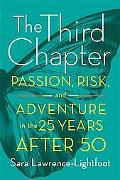Third Chapter: Passion, Risk, and Adventure in the Twenty-five Years After 50