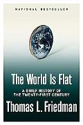 World Is Flat A Brief History Of The Twenty-first Century