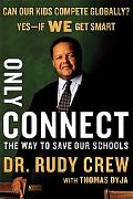 Only Connect The Way to Save Our Schools
