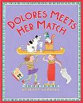 Dolores Meets Her Match
