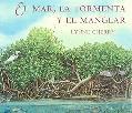 El mar, la tormenta y el manglar