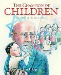 The Champion of Children: The Story of Janusz Korczak