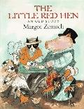 Little Red Hen: An Old Story - Margot Zemach - Hardcover - 1st ed